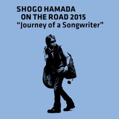 SHOGO HAMADA ON THE ROAD 2015